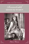 More Than Petticoats: Remarkable Missouri Women - Elaine Warner