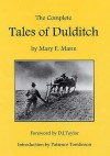 The Complete Tales Of Dulditch - Mary E. Mann
