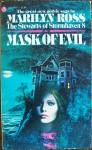 Mask of Evil - Marilyn Ross