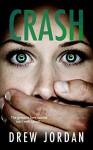 Crash - Drew Jordan