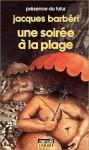 Une Soirée à La Plage - Jacques Barberi