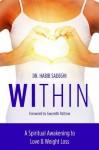 WITHIN: A Spiritual Awakening to Love & Weight Loss - Dr. Habib Sadeghi, Gwyneth Paltrow