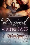 Desired by the Viking Pack: Part One: BBW Wolf Shifter Erotic Romance (Peace River Warriors Book 1) - Emma Storm