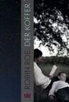 Der Koffer - Robin Roe, Sonja Finck