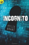 Incognito (eLit) - Kylie Brant