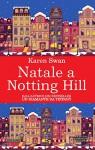 Natale a Notting Hill (eNewton Narrativa) - Karen Swan