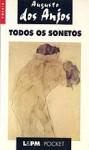 Todos os sonetos - Augusto dos Anjos