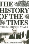 History of the Times - Graham Stewart
