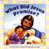 What Did Jesus Promise: Wisdom for Young Hearts - Helen Haidle, David Haidle