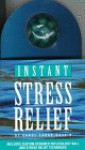 Instant Stress Relief: A Book and Reflexology Tool - Carol Ladas-Gaskin, Carol Gaskin, Carol Ladas-Gaskin