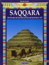 Saqqara The Pyramid, The Mastabas And The Archaeological Site - Giovanna Magi