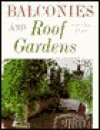 Roof Gardens and Balconies - Yvonne Rees