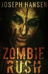 Zombie Rush - Joseph Hansen, Terri King, Aaron Sykes