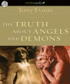 The Truth About Angels and Demons (Audio) - Tony Evans, Mirron Willis