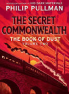 The Secret Commonwealth - Philip Pullman