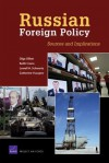 Russian Foreign Policy: Sources and Implications - Keith Crane, Olga Oliker, Lowell H. Schwartz, Catherine Yusupov