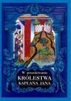W poszukiwaniu królestwa kapłana jana - Jerzy Strzelczyk