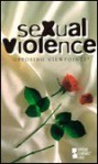 Sexual Violence - Mary E. Williams, Tamara L. Roleff