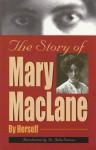 The Story of Mary MacLane - Mary MacLane