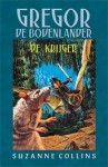 Gregor de Bovenlander: De krijger - Suzanne Collins