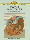 Jewish Fairy Tales (Dover Children's Thrift Classics) - Children's Dover Thrift, Gerald Friedlander, Sheilah Beckett