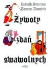 Żywoty zdań swawolnych - Ludwik Stomma