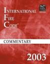 2003 International Fire Code Commentary - International Code Council