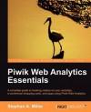 Piwik Web Analytics Essentials - Stephen Miller