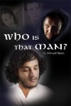 Who Is That Man? - G. Edward Beers