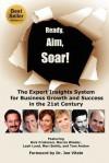 Ready, Aim, Soar! by Leah Lund - Leah Lund, Marcia Wieder, Rick Frishman