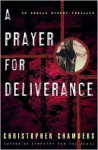 A Prayer for Deliverance: An Angela Bivens Thriller - Christopher Chambers