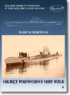 Okret podwodny ORP Wilk - Mariusz Borowiak