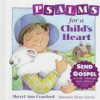Psalms for a Childs Heart - Sheryl Ann Crawford