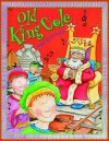 Old King Cole and Friends. Edited by Belinda Gallaher - Belinda Gallaher