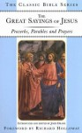 The Great Sayings of Jesus: Proverbs, Parables and Prayers (Classic Bible Series) - John Drane