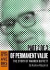 Of Permanent Value: The Story of Warren Buffett (Part II) - Andrew Kilpatrick