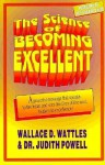 The Science of Becoming Excellent - Wallace D. Wattles
