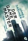 Der Game Master - Tödliches Netz: Band 1 - James Dashner, Karlheinz Dürr