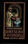 Rozdroża 2 (Bolesław Chrobry, Book 6) - Antoni Gołubiew