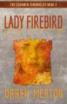 Lady Firebird (The Sedumen Chronicles #2) - Orren Merton