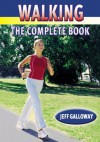 Walking - A Complete Book - Jeff Galloway