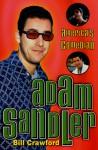 Adam Sandler: America's Comedian - Bill Crawford