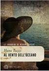 Al vento dell'oceano - Hans Tuzzi