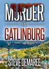 Murder in Gatlinburg (Book 7 Dekker Cozy Mystery Series) - Steve Demaree