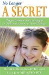 No Longer A Secret - Doreit Bialer, Lucy Jane Miller