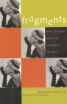 Fragments: New Zealand Social and Cultural History - Bronwyn Labrum, Bronwyn Dalley