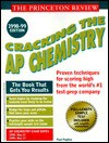 Cracking the AP Chemistry 1998-99 Edition (Cracking the Ap Chemistry) - Paul Foglino