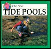 Tide Pools: The Sea (Sea Discovery Library Series) - Jason Cooper