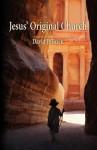 Jesus' Original Church - David J. O'Brien, R.C. Wedner