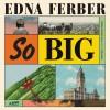 So Big - Edna Ferber